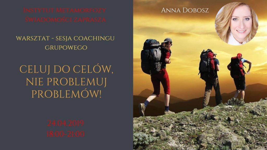 Warsztat celuj do celów - Anna Dobosz