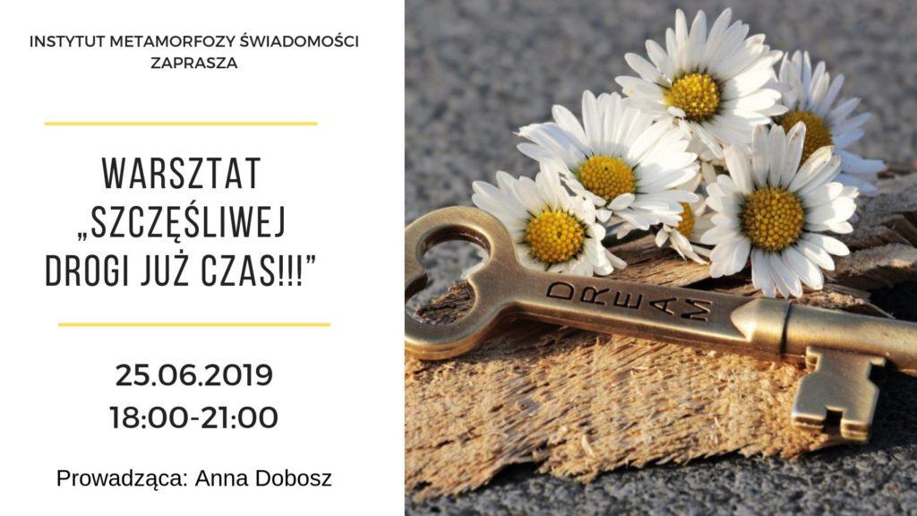 Warsztat - Szczęśliwej drogi już czas - Anna Dobosz